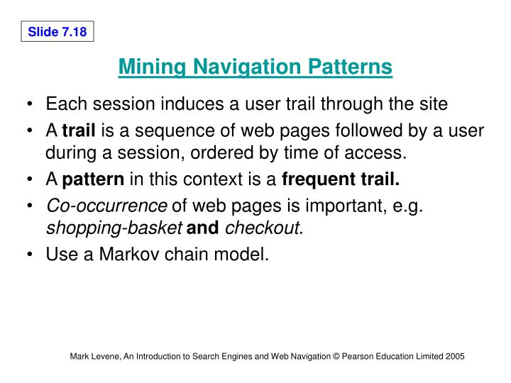 Mining Navigation Patterns