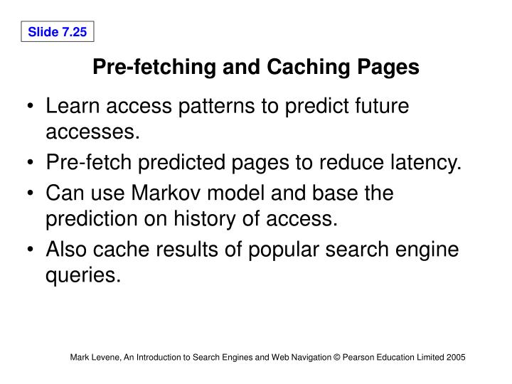 Pre-fetching and Caching Pages
