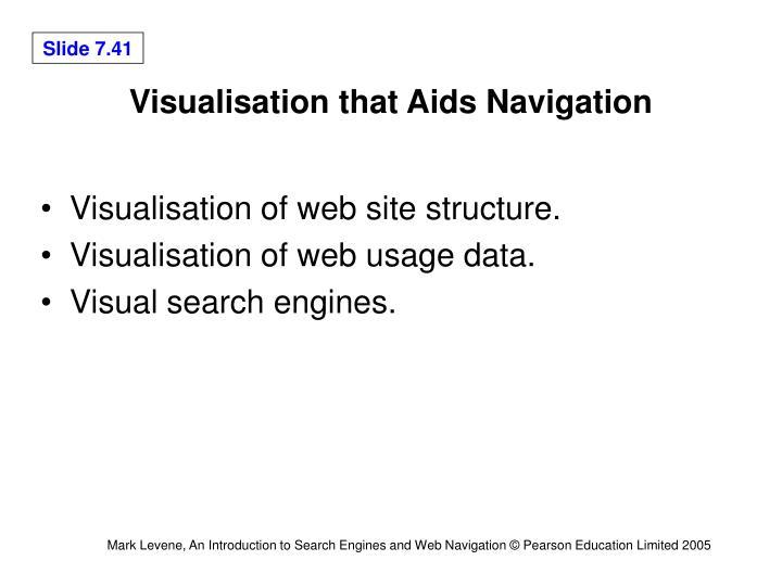 Visualisation that Aids Navigation
