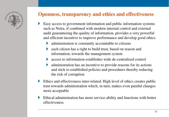 Openness, transparency and ethics and effectiveness