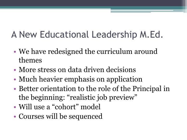 A New Educational Leadership M.Ed.