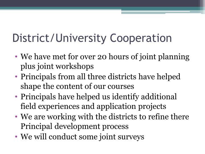 District/University Cooperation
