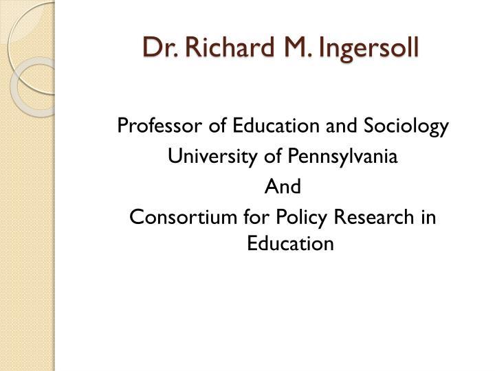 Dr. Richard M. Ingersoll