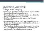 educational leadership things are changing