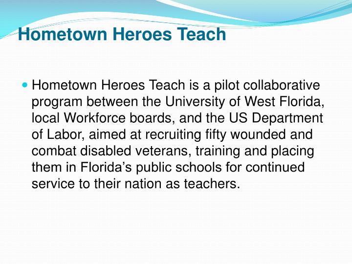 Hometown Heroes Teach