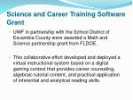 science and career training software grant