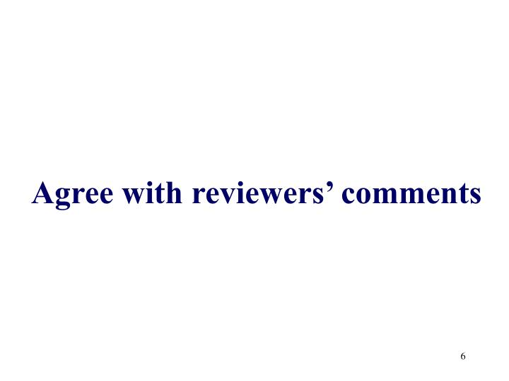 Agree with reviewers' comments