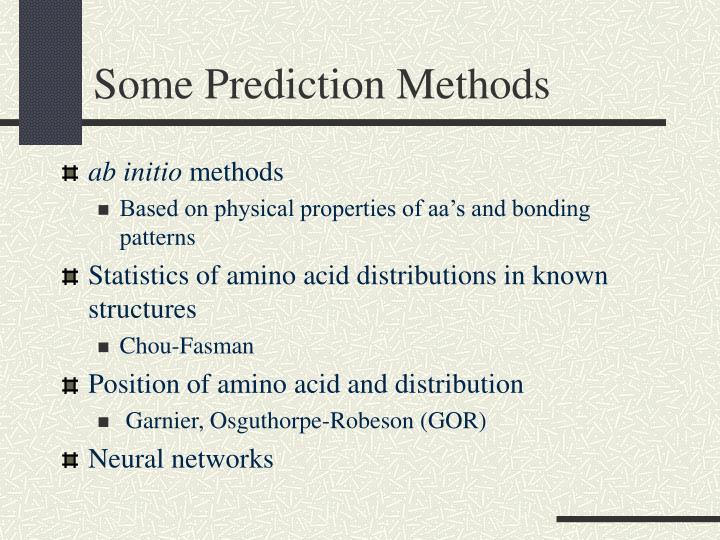 Some Prediction Methods