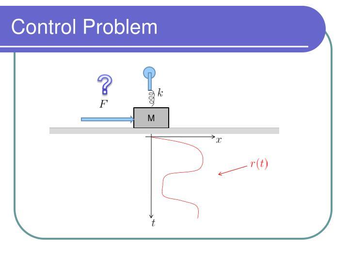 Control Problem