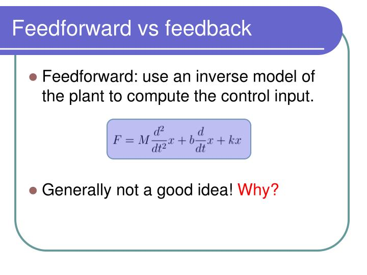 Feedforward vs feedback