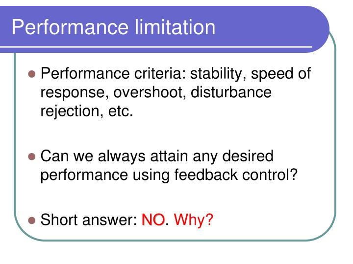 Performance limitation