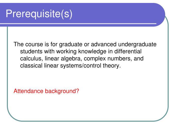Prerequisite(s)