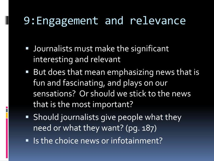 9:Engagement and relevance