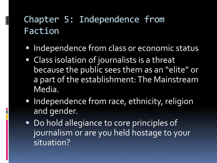 Chapter 5: Independence from Faction
