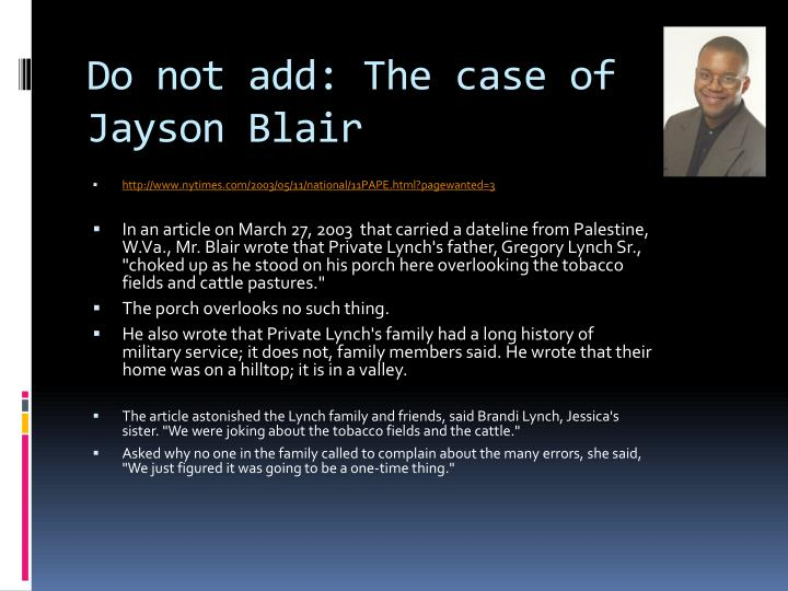 Do not add: The case of Jayson Blair