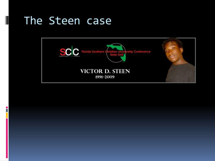The Steen case