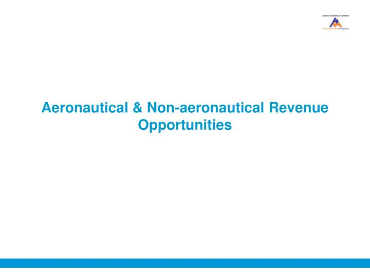 Aeronautical & Non-aeronautical Revenue Opportunities