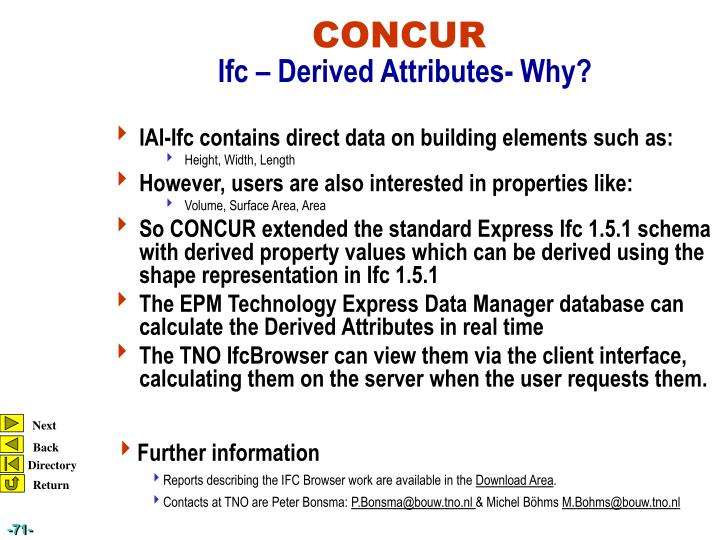 IAI-Ifc contains direct data on building elements such as: