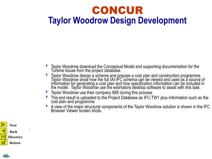 Taylor Woodrow download the Conceptual Model and supporting documentation for the Turbine house from the project database.