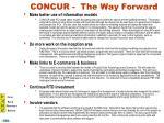 concur the way forward