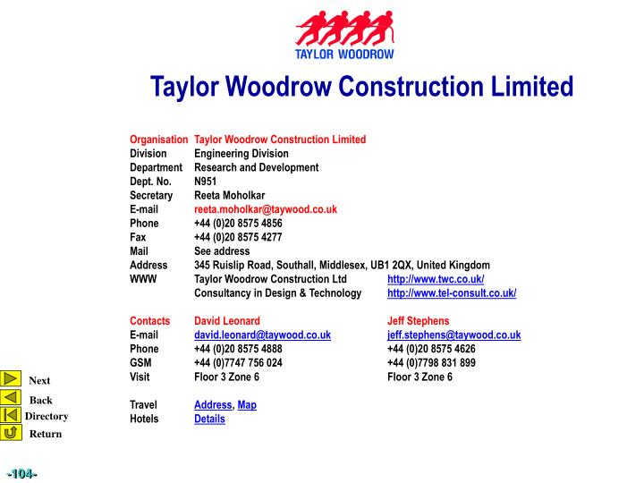 Organisation	Taylor Woodrow Construction Limited