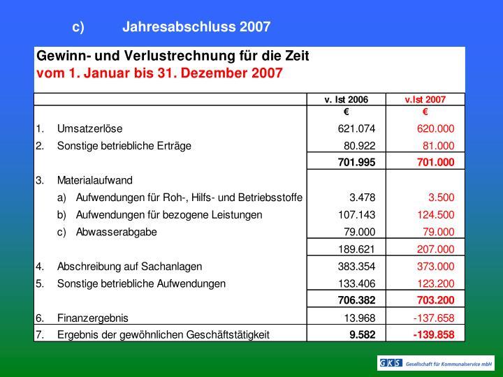 c)Jahresabschluss 2007