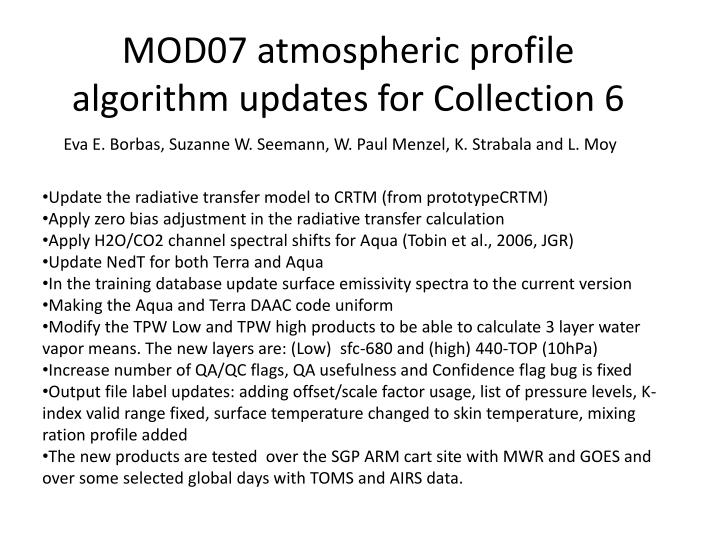 Mod07 atmospheric profile algorithm updates for collection 6