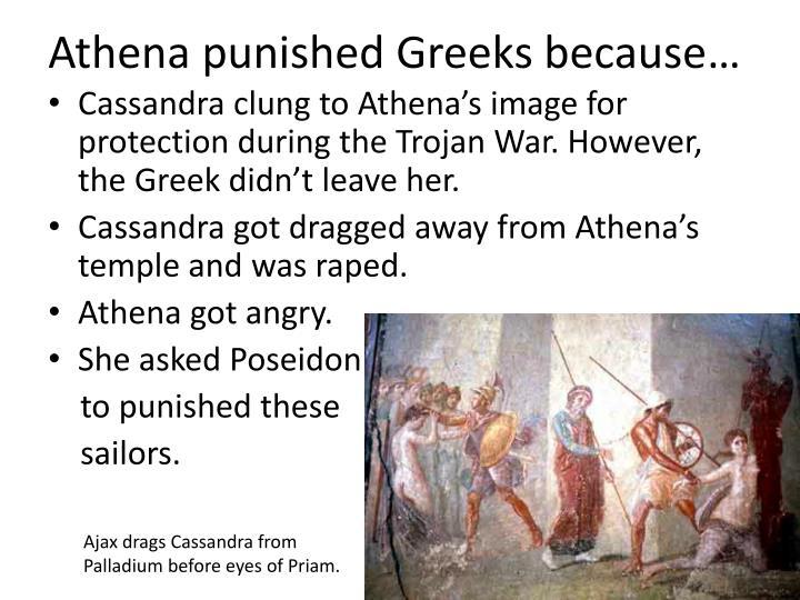 Athena punished Greeks because…