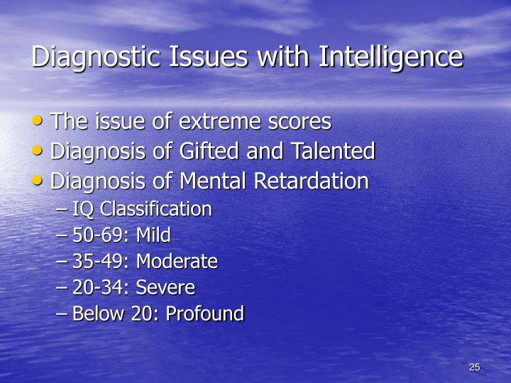Diagnostic Issues with Intelligence