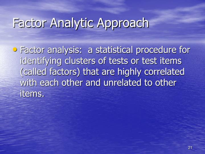 Factor Analytic Approach