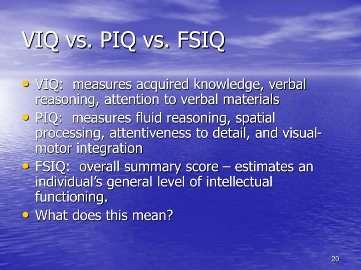 VIQ vs. PIQ vs. FSIQ