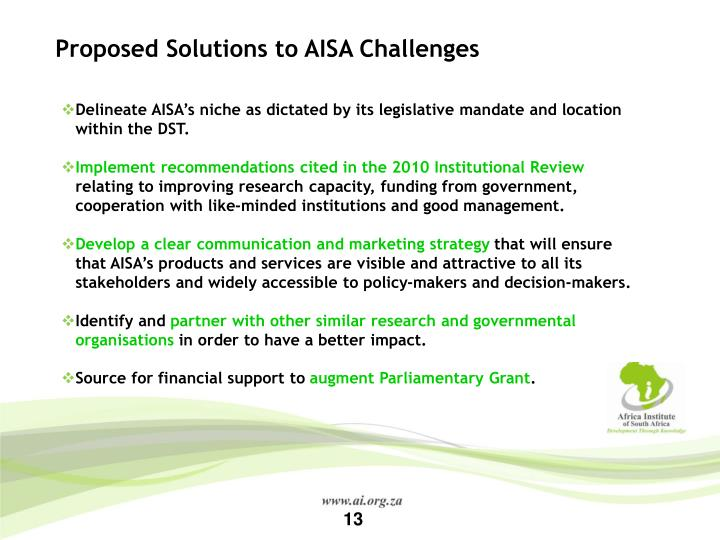 Proposed Solutions to AISA Challenges
