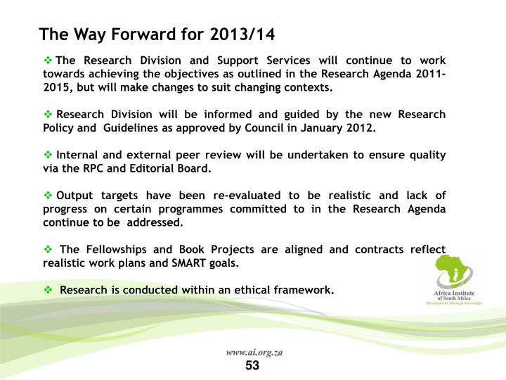 The Way Forward for 2013/14