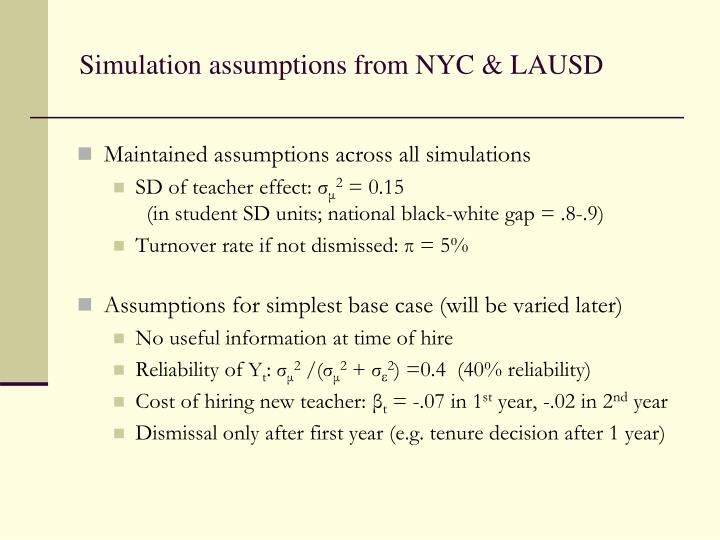Simulation assumptions from NYC & LAUSD