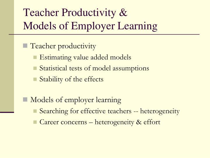 Teacher Productivity &