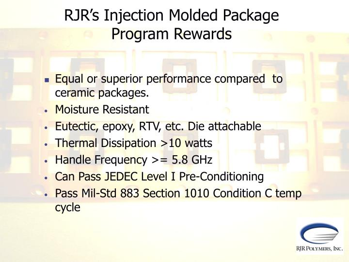 RJR's Injection Molded Package