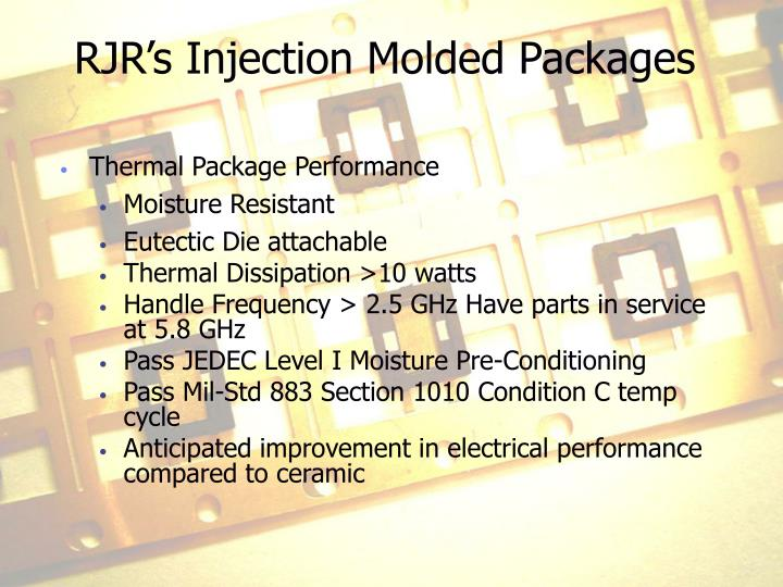 RJR's Injection Molded Packages