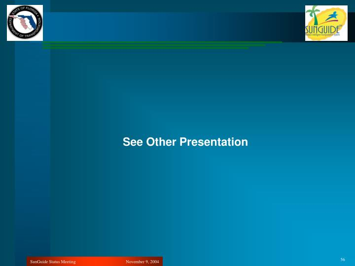 See Other Presentation