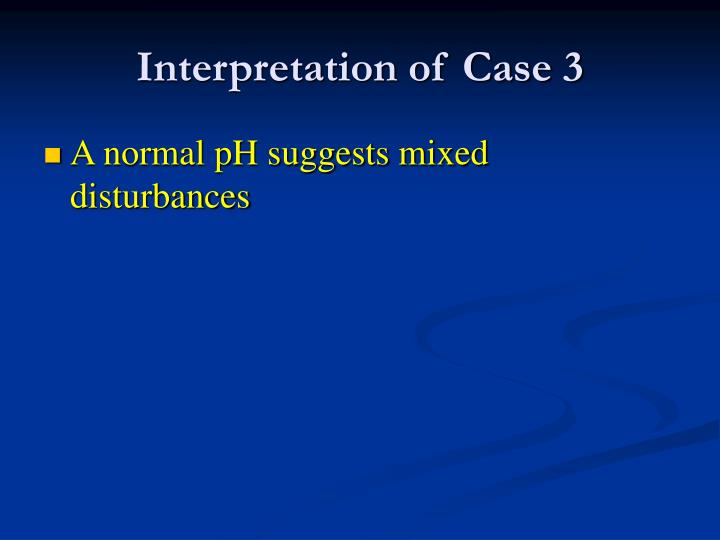 Interpretation of Case 3
