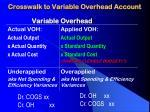 crosswalk to variable overhead account