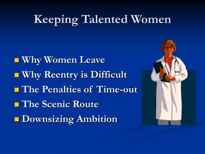 Keeping Talented Women