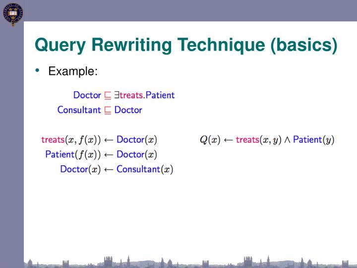 Query Rewriting Technique (basics)
