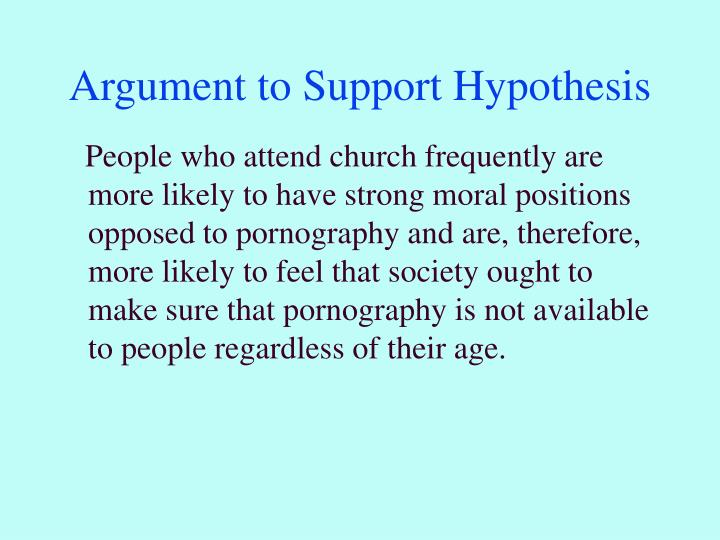 Argument to Support Hypothesis