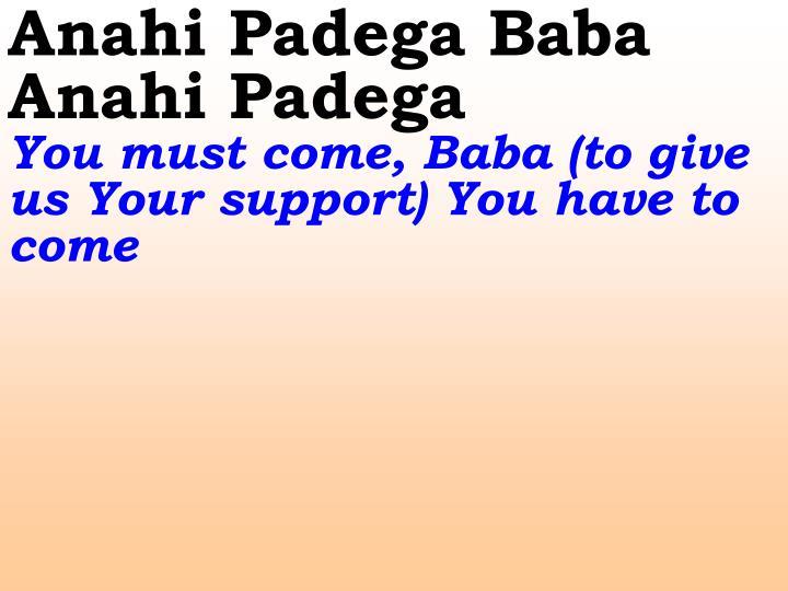 Anahi Padega Baba