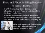 fraud and abuse in billing practices is serious business