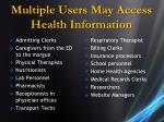 multiple users may access health information