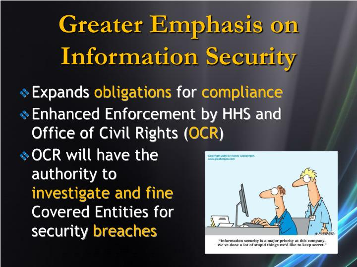 Greater Emphasis on Information Security