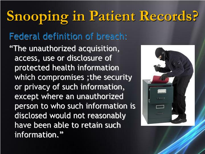 Snooping in Patient Records?