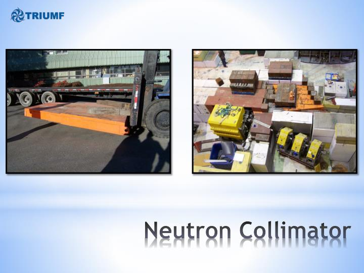 Neutron Collimator
