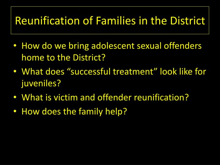 Reunification of Families in the District